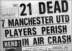 Aftermath of Munich Air Crash, 1958  After the Munich air-crash, where eight United players were killed when a plane crashed in Munich after arefuelingstop on the return from a European Cup tie in Belgrade, the club's response was incredible.  The club rebuilt from the ashes, and have become one of the greatest football entities.