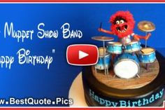 The Muppet Show Band Happy Birthday Song - Quote Pics : Quote Pics Happy Birthday Wishes Song, Birthday Wishes For Kids, Birthday Party Places, Free Birthday Card, Birthday Messages, Happy Birthday Cards, Birthday Songs Video, Happy Birthday Video, The Muppet Show