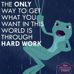 Disney Quote - Princess & The Frog