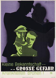 Kleine Bekanntschaft - große Gefahr (Geschlechts-) Krankheiten drohen! Deutsches Hygiene-Museum, Dresden. Entwurf Günther Mickwausch, Deutschland 1949