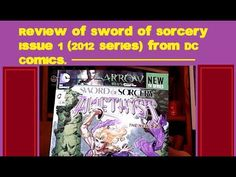 Review of Sword of Sorcery Issue Number 1 (2012 Series) From DC Comics -...