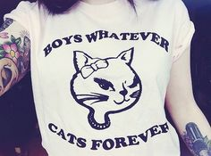 Boys whatever... Cats forever...  :-)
