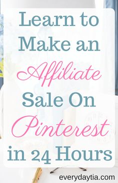 Are you ready to make money with your blog using affiliate marketing? Learn how to make an affiliaite sale on Pinterest