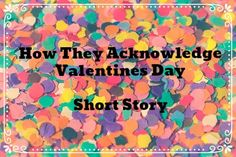 Short story for Valentine's Day