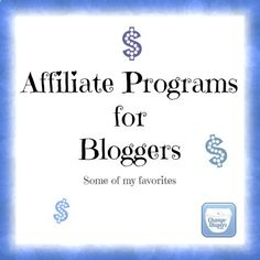 Some of Marias (from Change-Diapers) Favorite Affiliate Programs as a Blogger
