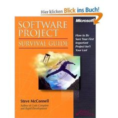 Software Project Survival Guide (Developer Best Practices) by Steve McConnell 1572316217 9781572316218 Math Software, Software Project Management, Microsoft Software, Software Projects, Book Projects, Business Management, Money Management, Guided Practice, Survival Guide