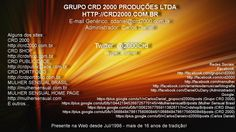 Grupo CRD 2000 Produções Ltda. Desenvolvimentos Web e Multimídia - Produção Musical Profissional - Publicidade, Propaganda, Marketing. http://crd2000.com.br