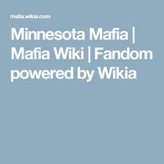 Minnesota Mafia | Mafia Wiki | Fandom powered by Wikia