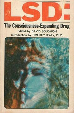 LSD: The Consciousness-Expanding Drug From serious scientific study, to tabloid concern, to psychedelic exploitation.a brief evolution of acid-related cover art in books and magazines. Rock Poster, Poster Wall, Vintage Book Covers, Vintage Books, Vintage Library, Poster Design, Graphic Design Posters, Cool Books, Hippie Art