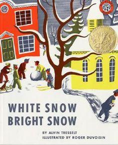 White snow, bright snow, Alvin Tresselt, Caldecott Medal Winner 1948