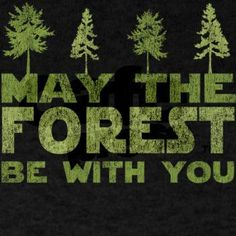 May the FOREST be with you Dark T-Shirt | Gifts For A Geek | Geek T-Shirts
