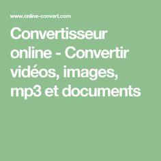 Convertisseur online - Convertir vidéos, images, mp3 et documents