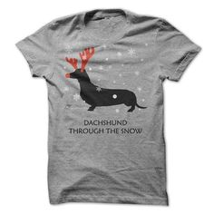 Dachshund Through The Snow T Shirts, Hoodies. Check price ==► https://www.sunfrog.com/Holidays/Dachshund-Through-The-Snow-5679690-Guys.html?41382