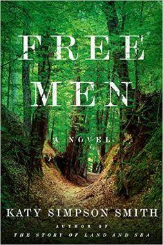 Monlatable Book Reviews: Free Men by Katy Simpson Smith