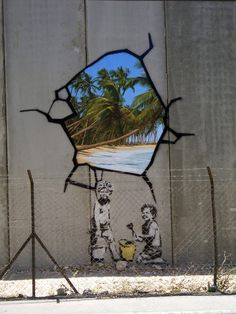 love this - one of Banksy's pieces on the Israeli West Bank wall