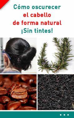 Cómo #oscurecer el #cabello de forma #natural. ¡Sin #tintes! #pelo