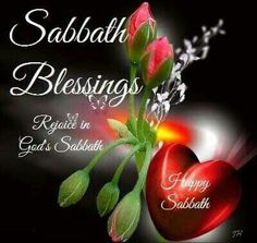 Happyblessin❤*❤*❤ ❤ to my beautiful wife Sabbath Day Holy, Saturday Sabbath, Sabbath Rest, Happy Sabbath Images, Happy Sabbath Quotes, Shabbat Shalom Images, Blessing Words, Gods Timing, Good Morning Greetings