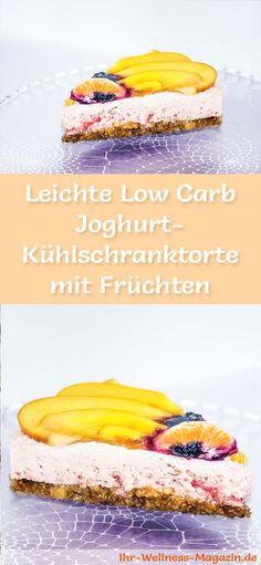 Rezept für eine leichte Low Carb Joghurt-Torte mit Früchten: Die kalorienreduzierte Kühlschranktorte wird ohne Zucker und Getreidemehl zubereitet. Sie ist kohlenhydratarm, enthält viel Eiweiß ...