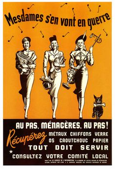The Ladies Are Going To War! #vintage #WW2 #1940s #Canada #propagana #posters