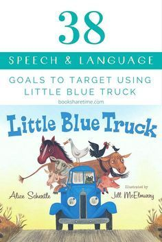 Check out the 38 speech and language goals you can target in your speech therapy sessions using the Little Blue Truck by Alice Schertle Preschool Speech Therapy, Speech Activities, Speech Therapy Activities, Speech Language Pathology, Language Activities, Speech And Language, Articulation Activities, Preschool Songs, Second Language