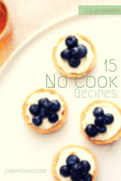 15 No Cook Recipes perfect for Summer