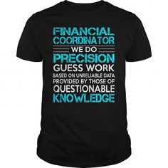 Awesome Tee For Financial Coordinator T Shirts, Hoodies. Check price ==► https://www.sunfrog.com/LifeStyle/Awesome-Tee-For-Financial-Coordinator-113108916-Black-Guys.html?41382 $22.99