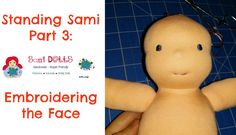 How to embroider the face of a Waldorf Doll/ cloth doll Step by Step