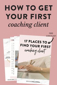 How to Get Your First Coaching Client - Brooke Hollowell Life Coaching Tools, Online Coaching, How To Get Clients, Instructional Coaching, Career Coach, Learning To Be, Health Coach, Business Coaching, Business Tips
