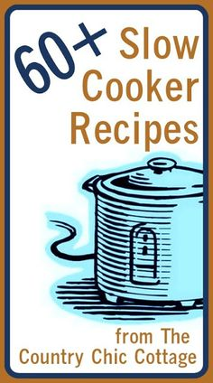 Slow Cooker Recipes -- get over 60 ideas for you crock pot all in one place. -- Haven't had a chance to look at this. Looking at it after my lunch. Pinning it to find it later.