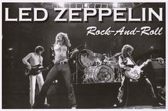 Led Zeppelin = Rock and Roll! A great poster of Robert Plant, Jimmy Page, John Paul Jones, and John Bonham doing what they were born to do! Ships fast. 24x36 inches. Ramble On over and check out the r