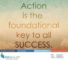 """Action is the foundational key to all success."" #entrepreneurship #motivational http://www.ajsh.in ,  https://lnkd.in/fcGgaiB"