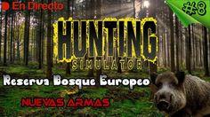 Hunting Simulator 2017 - #8  - Bosque Europeo - Nuevas Armas y Reclamos ...