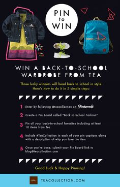 DEADLINE July 29:  Pin down your back-to-school style for your chance to #win one of three Tea wardrobe sets! See our example board on our Pinterest page. Hurry, contest ends 7/29. Good Luck!