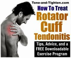 Best home treatment for rotator cuff tendinitis. From the physical therapist at Tone-and-Tighten.com
