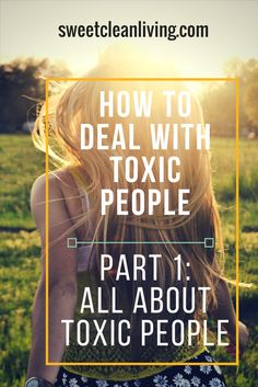Toxic People | Toxic People Signs | Toxic People Getting Rid Of | Toxic people how to deal | Toxic people at work | Toxic people negative | Toxic people family | Toxic people letting go of | Toxic people relationships | Toxic people how to handle | Toxic people avoid | Toxic people ignoring| Toxic people stay away from | Toxic people eliminate | Toxic people cutting out | Toxic people mothers | Toxic people leaving | Toxic people free from | Toxic people manipulation