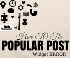 The popular post widget is one of the best widget on blogger. Because its help us to show the most popular post on our blogs. But the important thing is, In this time some blogger widgets are not working properly. And recently the popular post widget is experiencing some errors.