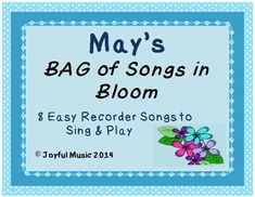 ***$3.00***  This product contains the following: •	8 original BAG songs to Sing and Play o	May themed: Mother's Day, Kentucky Derby, Cinco de Mayo, Memorial Day, Showers, Flowers, Warm Sunny days •	Each song is made up of 8 measures of 4/4 Time Signature •	Each song contains easy lyrics  •	Student Copy of 8 songs •	Teacher Copy of 8 songs (includes Chords in order to add accompaniment if desired) •	Rhythm Patterns Sheet (use for Games or Evaluation Tool) •	Teaching Suggestions