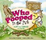Who Pooped in the Park? Acadia National Park by Gary Robson. This charming tale of Michael, Emily, and their parents as they explore Acadia National Park is designed to both entertain and educate. Wildlife can be elusive, and both kids are disappointed when at first they don't encounter many animals in the park.