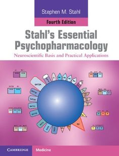 Stahl's Essential Psychopharmacology: Neuroscientific Basis and Practical Applications - Page 2 3301f384fd791459405bff0b8cb25f60