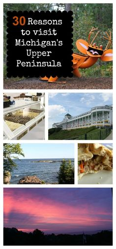 30 reasons to visit Michigan's Upper Peninsula.