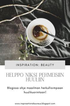 Blogissa ohje ihanaan ja helppoon huulikuorintaan, käy lukemassa!