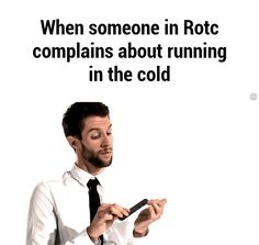When someone in Rotc complains about running in the cold GIF