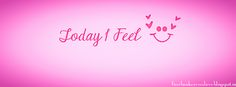 Facebook Covers Love: Today I Feel Pink Facebook Cover #freefacebookcover #facebookcover