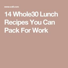 14 Whole30 Lunch Recipes You Can Pack For Work