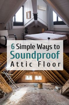 Are the footsteps from the attic disturbing you? Learn 6 simple ways to soundproof attic floor in our guide. No complicated renovation required. Home Design, Attic Design, Web Design, Interior Design, Attic Spaces, Attic Rooms, Open Spaces, Attic Renovation, Attic Remodel