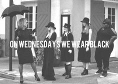 """All day, every Wednesday. 