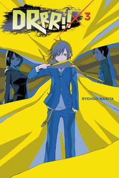 Ryohgo Narita (成田 良悟, Narita Ryōgo) is a Japanese light novelist. He won the Gold Prize in the Dengeki Novel Prize for Baccano! Izaya Orihara, Durarara, Best Book Covers, Book Cover Art, Kida Masaomi, Manga Anime, Anime Art, Comic Games, Light Novel