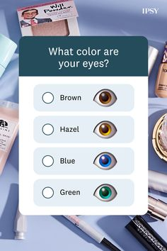 Try IPSY today! Skin Makeup, Eyeshadow Makeup, Beauty Makeup, Beauty Quiz, Beauty Care, Beauty Routine Checklist, Beauty Routines, My Future Quiz, Princess Quizzes