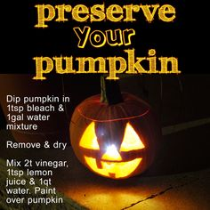 Here is a great way to Preserve Your Pumpkin!  No more ugly looking pumpkins after a day!