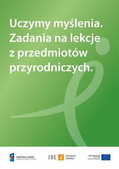 Uczymy myślenia. Zadania na lekcje przedmiotów przyrodniczych – najnowsza książka Pracowni Przedmiotów Przyrodniczych  http://eduentuzjasci.pl/publikacje-ee-lista/152-inne-publikacje/952-uczymy-myslenia-zadania-na-lekcje-przedmiotow-przyrodniczych-najnowsza-ksiazka-pracowni-przedmiotow-przyrodniczyc.html